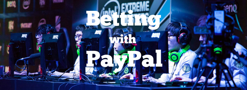 esports betting paypal credit cards btc