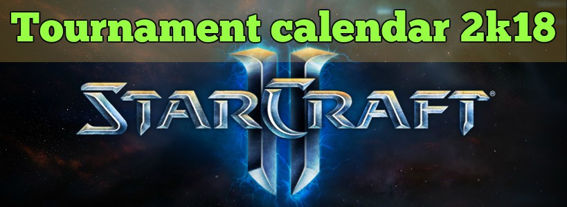 starcraft 2 best events 2018