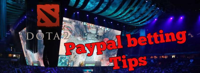 dota 2 betting method paypal